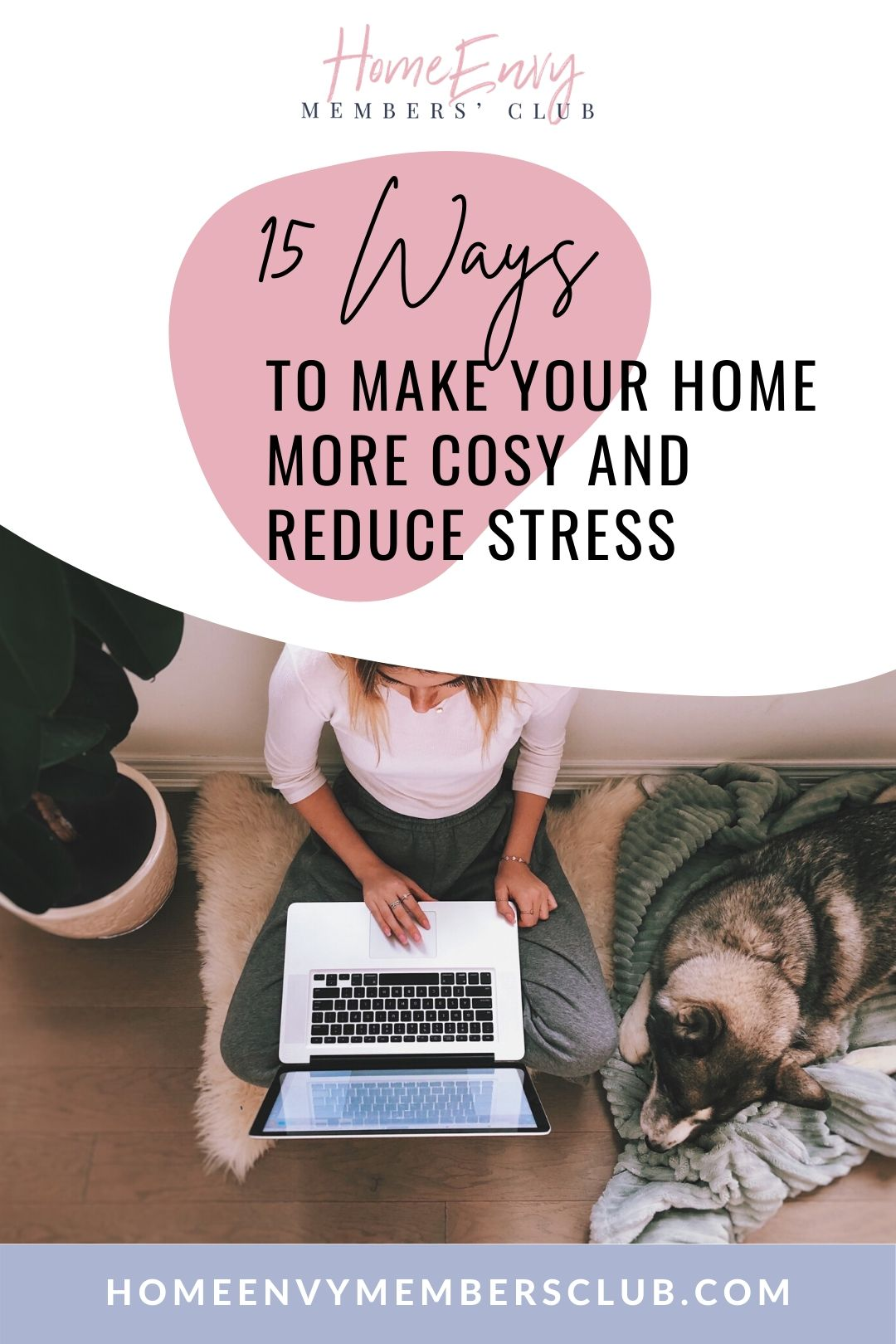 15 Ways To Make Your Home More Cosy And Reduce Stress