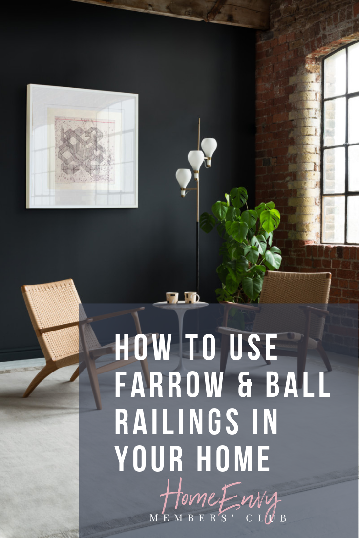 How To Use Farrow & Ball Railings In Your Home
