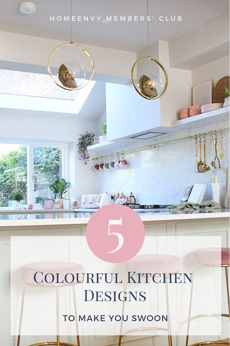 5 colourful kitchen designs to make you swoon pin