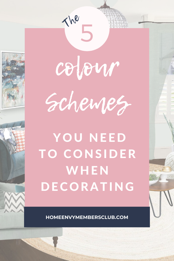 The 5 colour schemes you need to consider when decorating