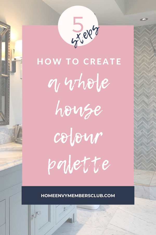 5 Steps To Create A Whole Home Colour Palette