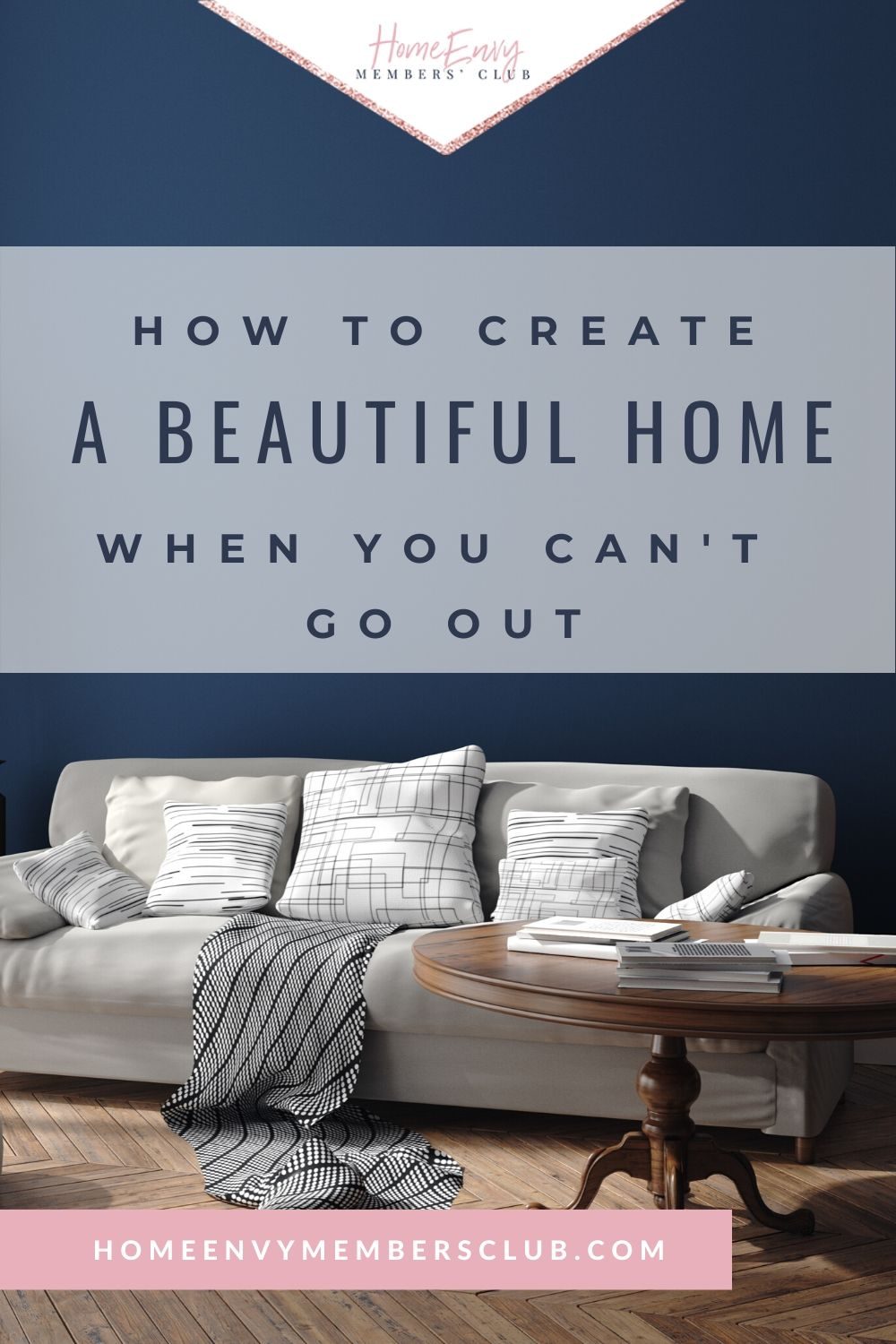 How To Create A Beautiful Home