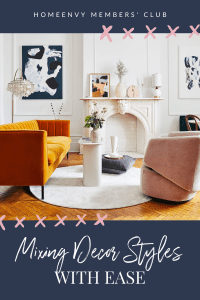 Mixing Decor Styles With Ease