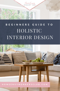 Beginners Guide To Holistic Interior Design